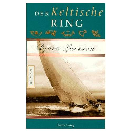 Björn Larsson - Der Keltische Ring - Preis vom 22.06.2021 04:48:15 h