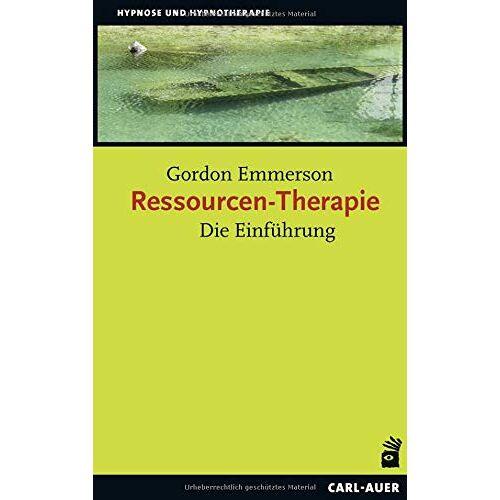 Gordon Emmerson Ph.D. - Ressourcen-Therapie: Die Einführung - Preis vom 24.07.2021 04:46:39 h