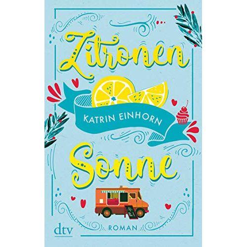 Katrin Einhorn - Zitronensonne: Roman - Preis vom 20.09.2021 04:52:36 h