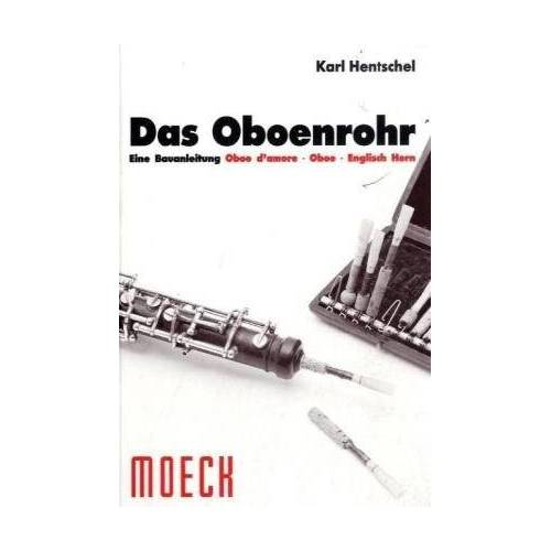 Karl Hentschel - Das Oboenrohr. Eine Bauanleitung - Preis vom 17.05.2021 04:44:08 h
