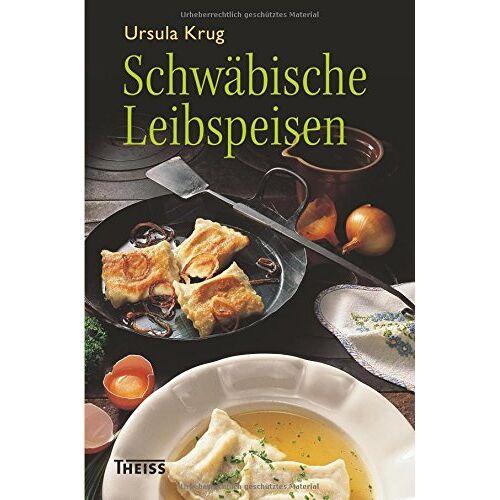 Ursula Krug - Schwäbische Leibspeisen - Preis vom 09.06.2021 04:47:15 h