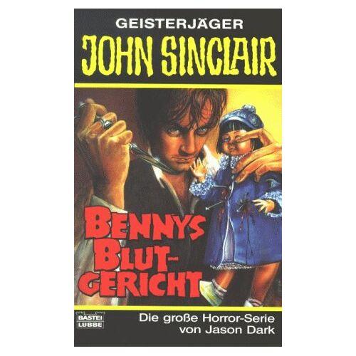Jason Dark - Bennys Blutgericht. Horror- Roman. - Preis vom 17.05.2021 04:44:08 h