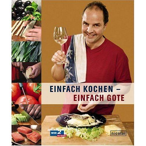 Helmut Gote - Einfach kochen - einfach Gote - Preis vom 23.07.2021 04:48:01 h