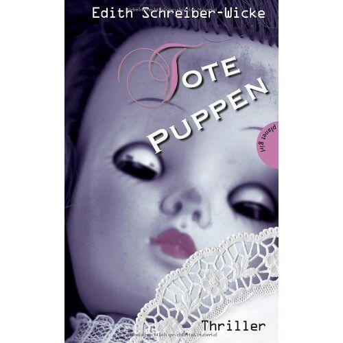 Edith Schreiber-Wicke - Tote Puppen - Preis vom 16.06.2021 04:47:02 h