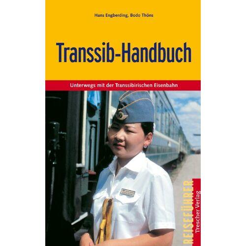 Bodo Thöns - Transsib-Handbuch: Unterwegs mit der Transsibirischen Eisenbahn - Preis vom 23.09.2021 04:56:55 h