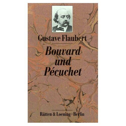 Gustave Flaubert - Bouvard und Pecuchet - Preis vom 22.06.2021 04:48:15 h