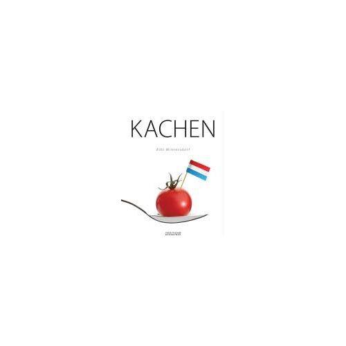 Bibi Wintersdorf - KACHEN: Luxemburgische Spezialitäten - Plats luxembourgeois - Preis vom 09.06.2021 04:47:15 h