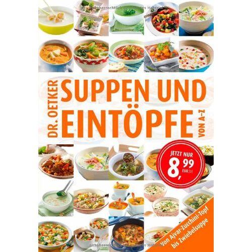 Dr. Oetker - Suppen & Eintöpfe von A-Z - Preis vom 21.06.2021 04:48:19 h