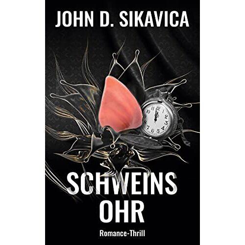 Sikavica, John D. - Schweinsohr - Preis vom 12.06.2021 04:48:00 h