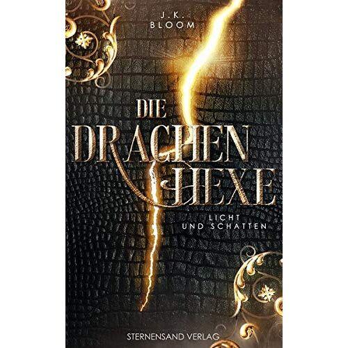 J. K. Bloom - Die Drachenhexe (Band 1): Licht und Schatten - Preis vom 09.06.2021 04:47:15 h