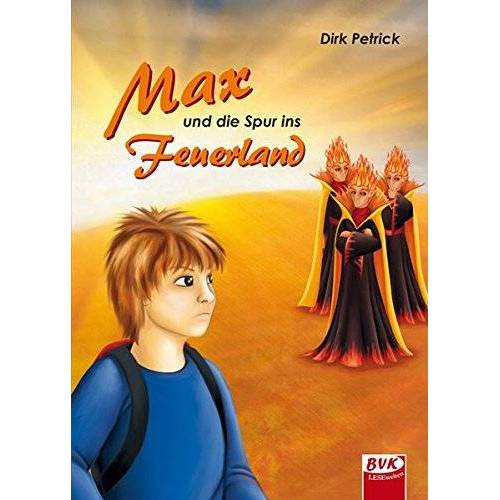Dirk Petrick - Max und die Spur ins Feuerland - Preis vom 17.05.2021 04:44:08 h