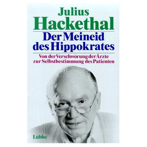 Julius Hackethal - Der Meineid des Hippokrates - Preis vom 15.06.2021 04:47:52 h