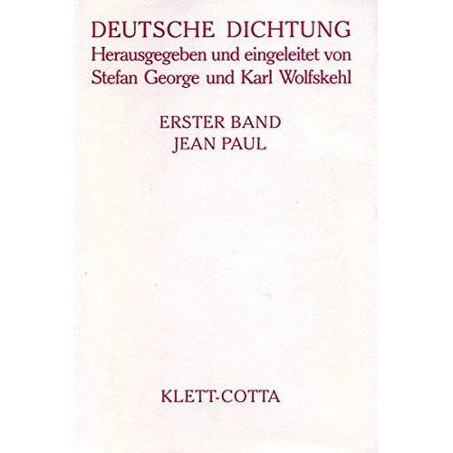 Stefan George - Deutsche Dichtung, Bd.1, Jean Paul - Preis vom 21.06.2021 04:48:19 h