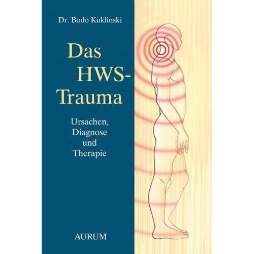 Bodo Kuklinski - Das HWS-Trauma: Ursache, Diagnose und Therapie - Preis vom 15.10.2021 04:56:39 h