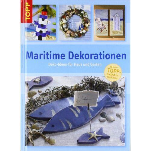 - Maritime Dekorationen: Deko-Ideen für Haus und Garten - Preis vom 14.06.2021 04:47:09 h