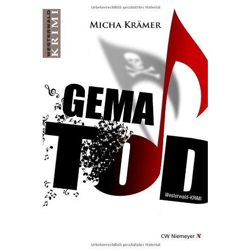 Micha Krämer - GEMA TOD: Ein Westerwald-Krimi - Preis vom 21.06.2021 04:48:19 h