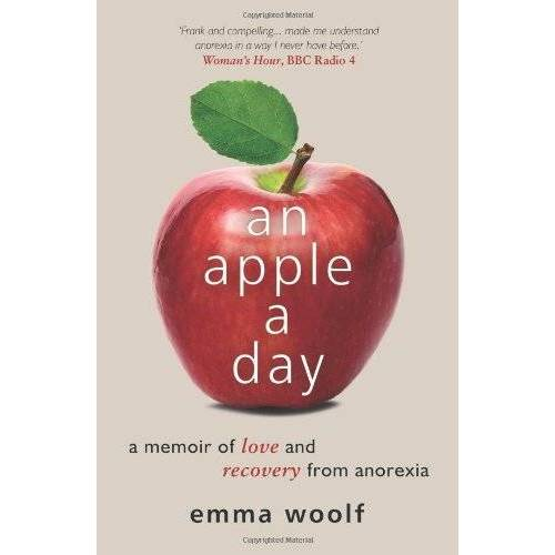Emma Woolf - An Apple a Day: Love and Recovery from Anorexia - Preis vom 21.06.2021 04:48:19 h