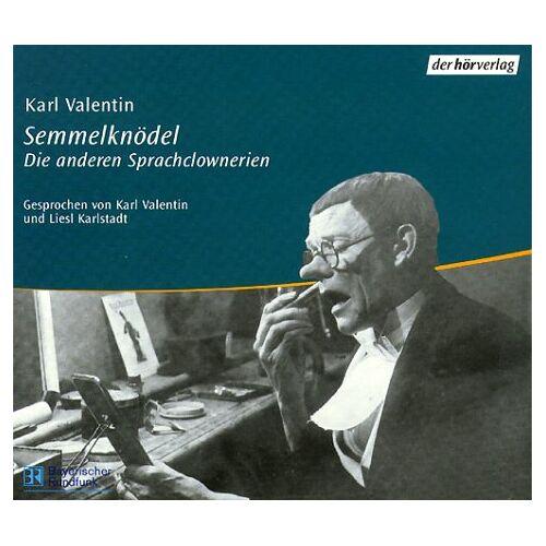 Karl Valentin - Semmelknödel. 1 CD. Die anderen Sprachclownerien. - Preis vom 21.06.2021 04:48:19 h