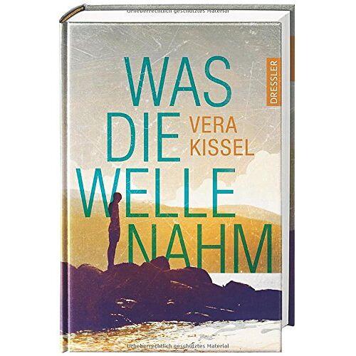 Vera Kissel - Was die Welle nahm - Preis vom 21.06.2021 04:48:19 h