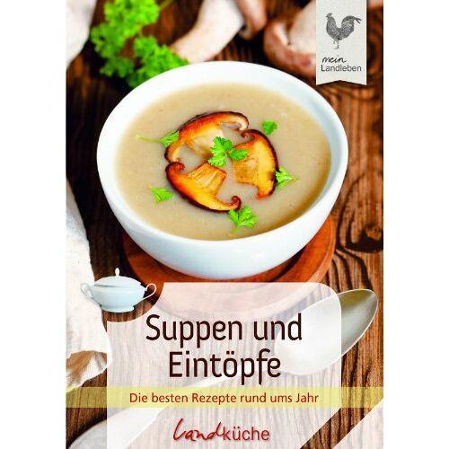 Cadmos - Suppen und Eintöpfe: Die besten Rezepte rund ums Jahr - Preis vom 23.09.2021 04:56:55 h