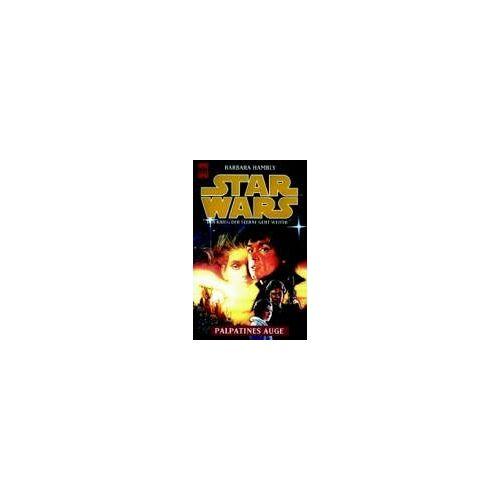 Barbara Hambly - Palpatines Auge. Star Wars. - Preis vom 22.06.2021 04:48:15 h
