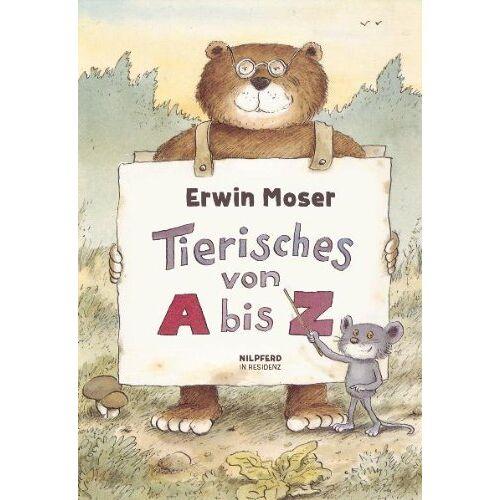 Erwin Moser - Tierisches A bis Z - Preis vom 28.07.2021 04:47:08 h