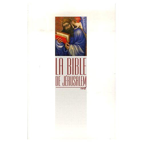 Cerf - La Bible de Jérusalem - Preis vom 16.06.2021 04:47:02 h