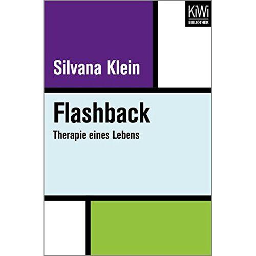 Silvana Klein - Flashback: Therapie eines Lebens - Preis vom 11.09.2021 04:59:06 h