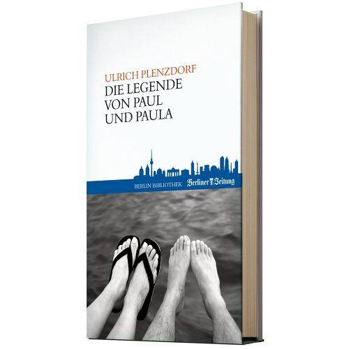 Ulrich Plenzdorf - Die Legende von Paul und Paula - Preis vom 09.06.2021 04:47:15 h