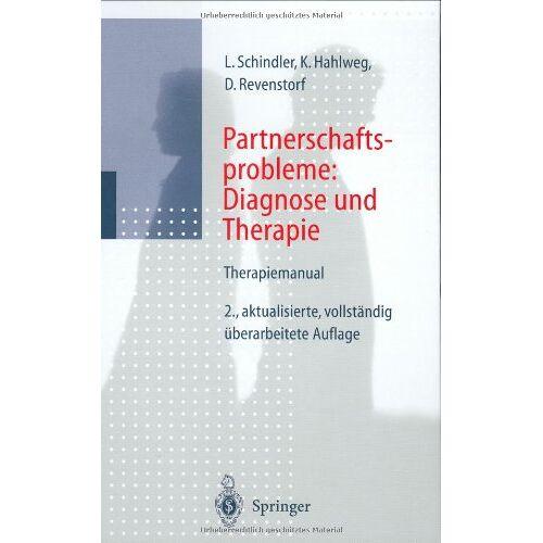 Ludwig Schindler - Partnerschaftsprobleme: Diagnose und Therapie: Therapiemanual - Preis vom 01.08.2021 04:46:09 h