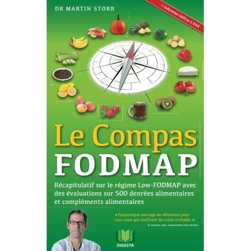 Martin Storr MD - Le Compas FODMAP: Recapitulatif sur le regime Low-FODMAP avec des evaluations sur 500 denrees alimentaires et complements alimentaires - Preis vom 21.06.2021 04:48:19 h