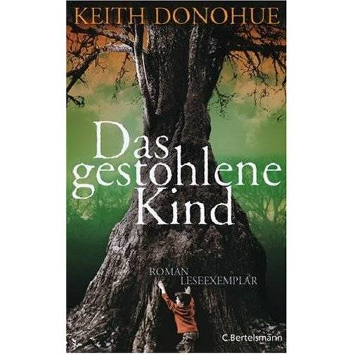 Keith Donohue - Das gestohlene Kind - Preis vom 09.06.2021 04:47:15 h
