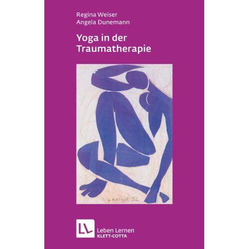 Regina Weiser - Yoga in der Traumatherapie - Preis vom 01.08.2021 04:46:09 h