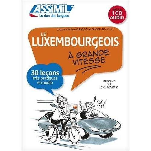 Franck André Colotte - Le Luxembourgeois à grande vitesse (livre + 1CD) - Preis vom 18.06.2021 04:47:54 h