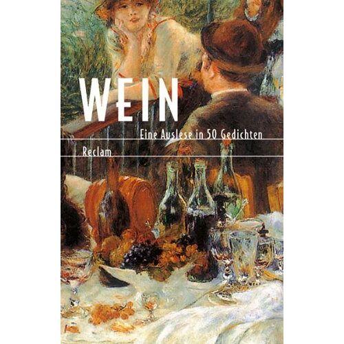 Evelyne Polt-Heinzl - Wein. Eine Auslese in 50 Gedichten. - Preis vom 19.06.2021 04:48:54 h