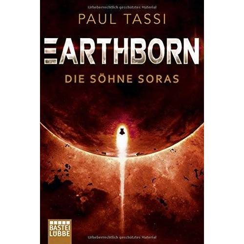 Paul Tassi - Earthborn: Die Söhne Soras: Roman (Earthborn-Chroniken, Band 3) - Preis vom 13.06.2021 04:45:58 h