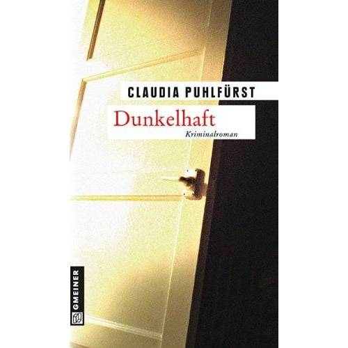 Claudia Puhlfürst - Dunkelhaft - Preis vom 11.06.2021 04:46:58 h
