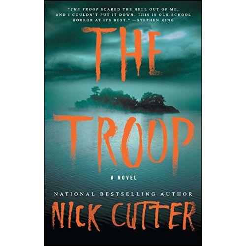 Nick Cutter - The Troop: A Novel - Preis vom 09.06.2021 04:47:15 h