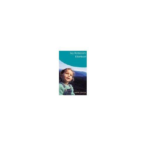 Becker Das Montessori-Elternbuch - Preis vom 11.06.2021 04:46:58 h