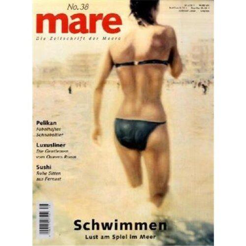 Gelpke, Nikolaus K. - mare - Die Zeitschrift der Meere: mare, Die Zeitschrift der Meere, Nr.38 : Schwimmen: No 38 - Preis vom 22.06.2021 04:48:15 h