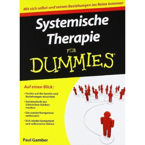 Paul Gamber - Systemische Therapie für Dummies (Fur Dummies) - Preis vom 11.10.2021 04:51:43 h