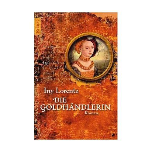 Iny Lorentz - Die Goldhändlerin. - Preis vom 09.06.2021 04:47:15 h