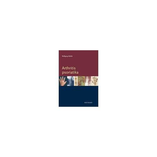 Wolfgang Miehle - Arthritis psoriatika - Preis vom 19.06.2021 04:48:54 h