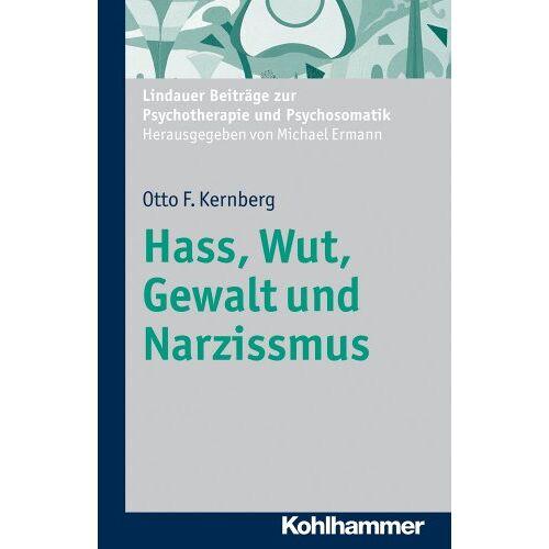 Kernberg, Otto F. - Hass, Wut, Gewalt und Narzissmus - Preis vom 19.06.2021 04:48:54 h
