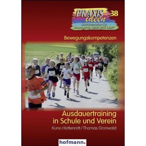 Kuno Hottenrott - Ausdauertraining in Schule und Verein - Preis vom 14.06.2021 04:47:09 h