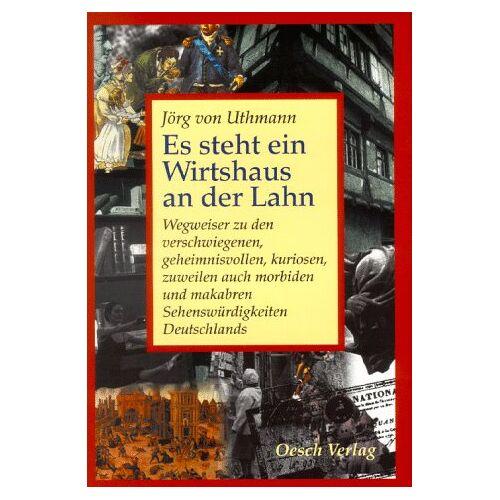 Uthmann, Jörg von - Es steht ein Wirtshaus an der Lahn - Preis vom 14.06.2021 04:47:09 h