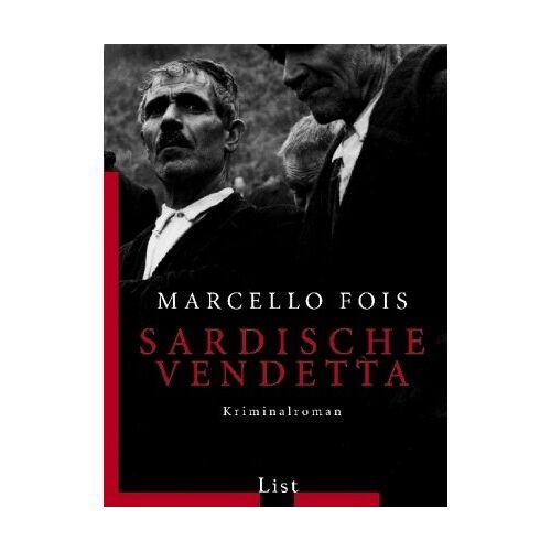 Marcello Fois - Sardische Vendetta - Preis vom 18.06.2021 04:47:54 h