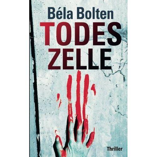Béla Bolten - Todeszelle - Preis vom 17.06.2021 04:48:08 h
