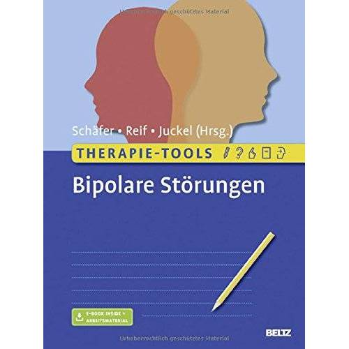 Martin Schäfer - Therapie-Tools Bipolare Störungen: Mit E-Book inside und Arbeitsmaterial - Preis vom 02.08.2021 04:48:42 h