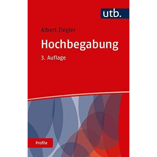 Albert Ziegler - Hochbegabung (utb Profile, Band 3018) - Preis vom 09.09.2021 04:54:33 h